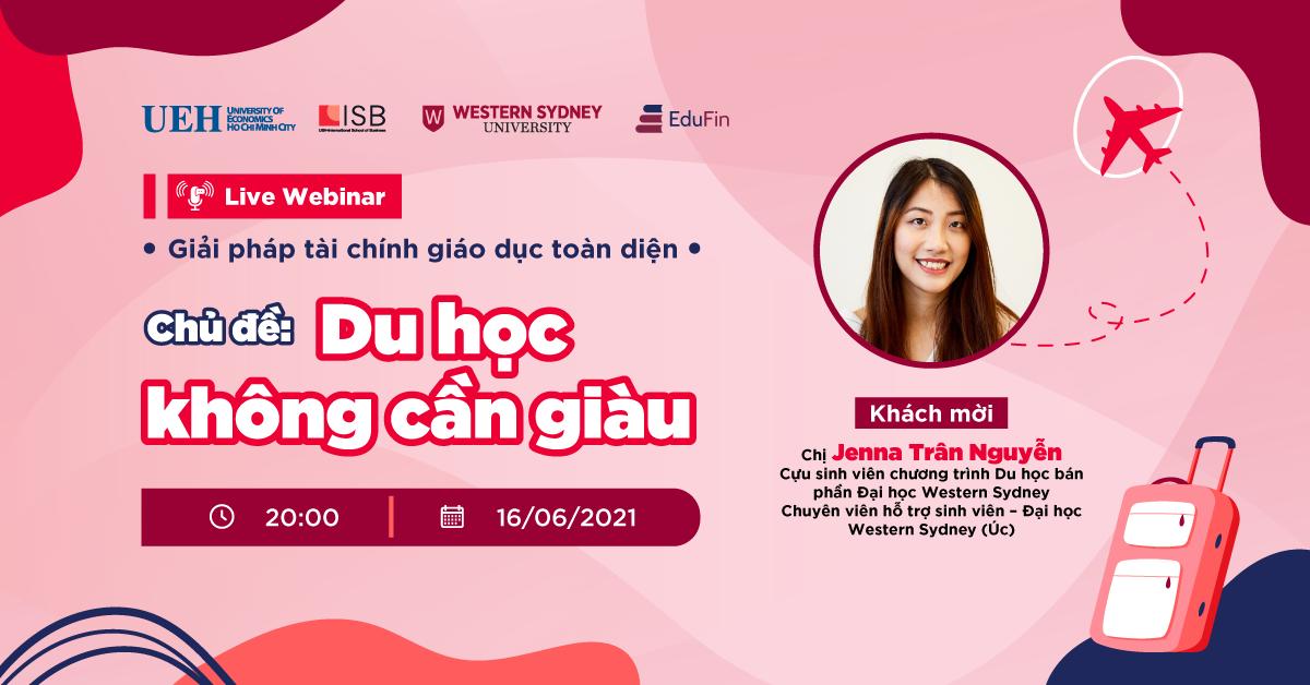 Live Webinar #4: Du học không cần giàu